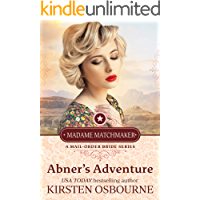 Abner's Adventure (Madame Matchmaker Book 1)