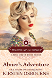 Abner's Adventure (Madame Matchmaker Book 1)