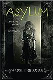 Asylum (Asylum Series Book 1)