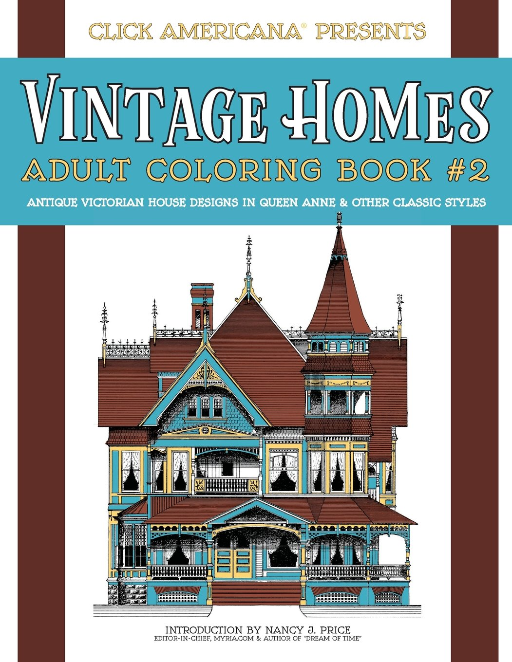 Coloring book real estate - Amazon Com Vintage Homes Adult Coloring Book Antique Victorian House Designs In Queen Anne Other Classic Styles Volume 2 9781944633363 Nancy J