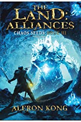 The Land: Alliances: A LitRPG Saga (Chaos Seeds Book 3) Kindle Edition