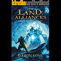The Land: Alliances: A LitRPG Saga (Chaos Seeds Book 3)