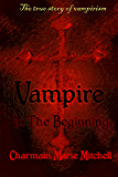 Vampire - In the Beginning (Vampire Series Book 1)
