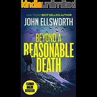 Beyond a Reasonable Death: A Legal Thriller (Thaddeus Murfee Legal Thriller Series Book 2)