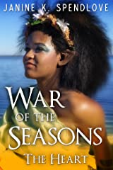 War of the Seasons, Book Four: The Heart Kindle Edition
