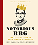Notorious RBG: The Life and Times of Ruth Bader Ginsburg (English Edition)