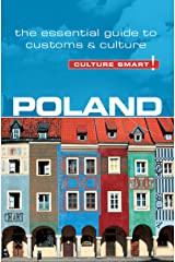 Poland - Culture Smart!: The Essential Guide to Customs & Culture Kindle Edition
