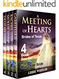 MAIL ORDER BRIDE: A Meeting of Hearts: Brides of Texas: 4 Book Box Set: Clean Western Historical Romance