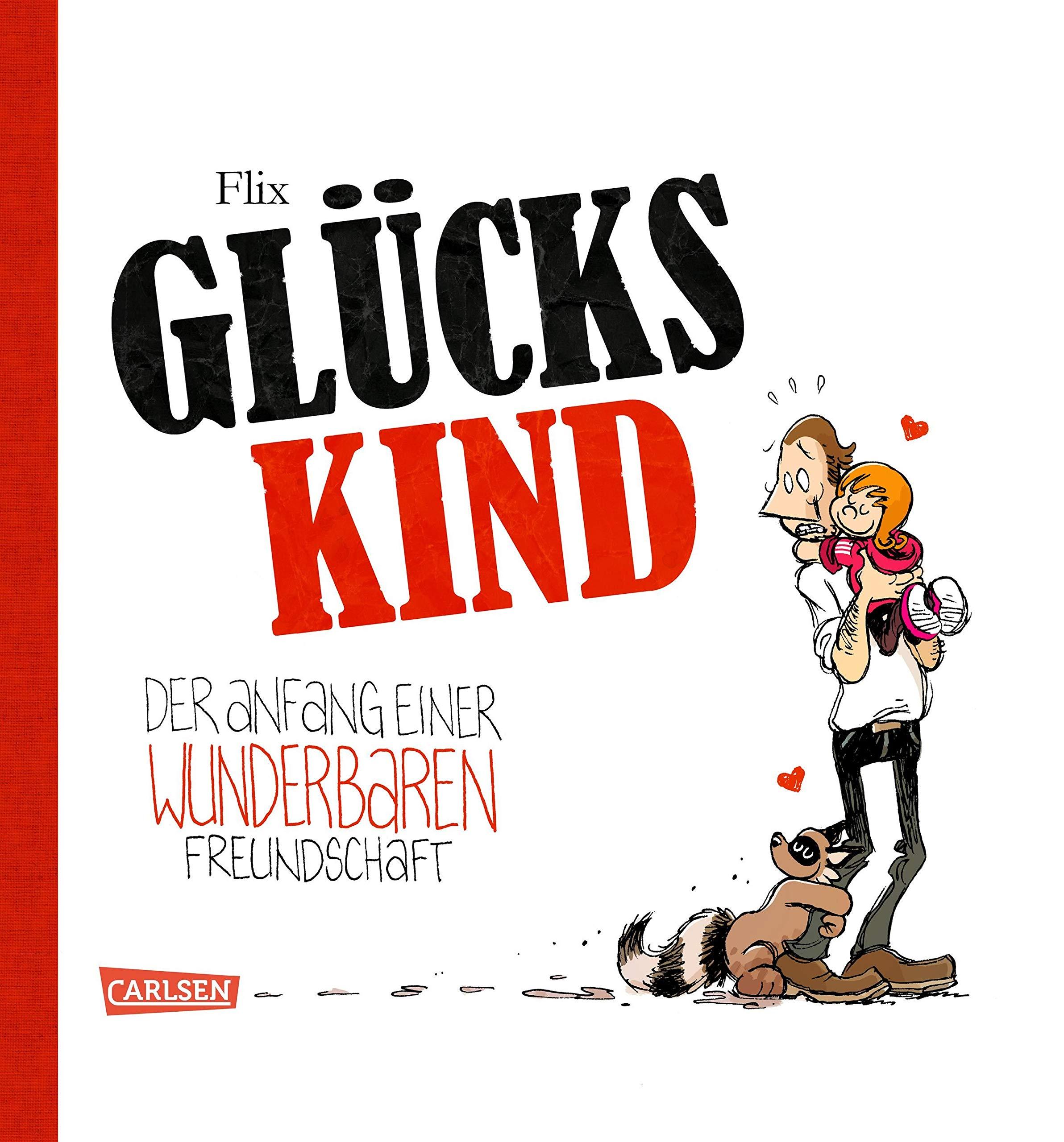 Glückskind 1: Glückskind, Band 1 Gebundenes Buch – 28. November 2017 Flix Carlsen 3551783861 empfohlenes Alter: ab 8 Jahre