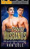 The Two Husbands: MM Best Friend Romance