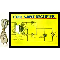 sameer science projects Full Wave Rectifier