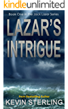 Lazar's Intrigue (Jack Lazar Series Book 1)
