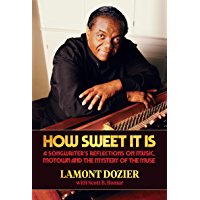 How Sweet It Is: A Songwriter's Reflections on Music, Motown and the Mystery of the Muse book cover