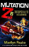 Mutation Z: Desperate Measures (English Edition)
