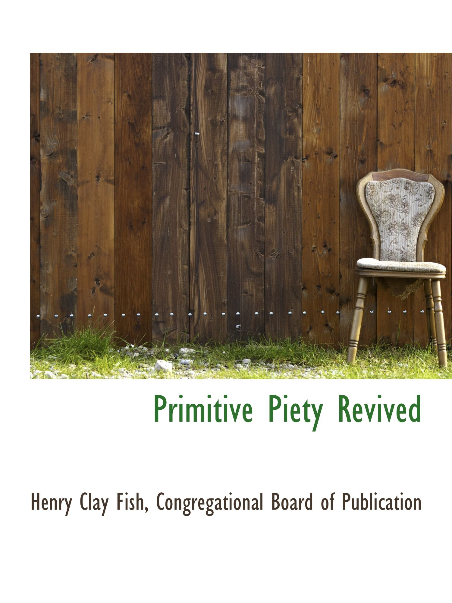 Primitive Piety Revived ebook