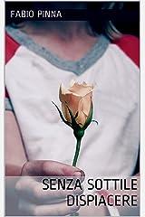 Senza sottile dispiacere (Italian Edition) Kindle Edition