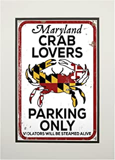 product image for Maryland - Crab Lovers Parking Only (11x14 Double-Matted Art Print, Wall Decor Ready to Frame)