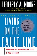 Living on the Fault Line: Managing for Shareholder Value in Any Economy Kindle Edition