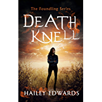 Death Knell (The Foundling Series Book 3) (English Edition)
