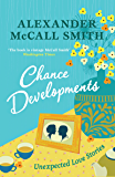 Chance Developments: Unexpected Love Stories
