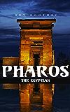 Pharos, the Egyptian: Horror Novel