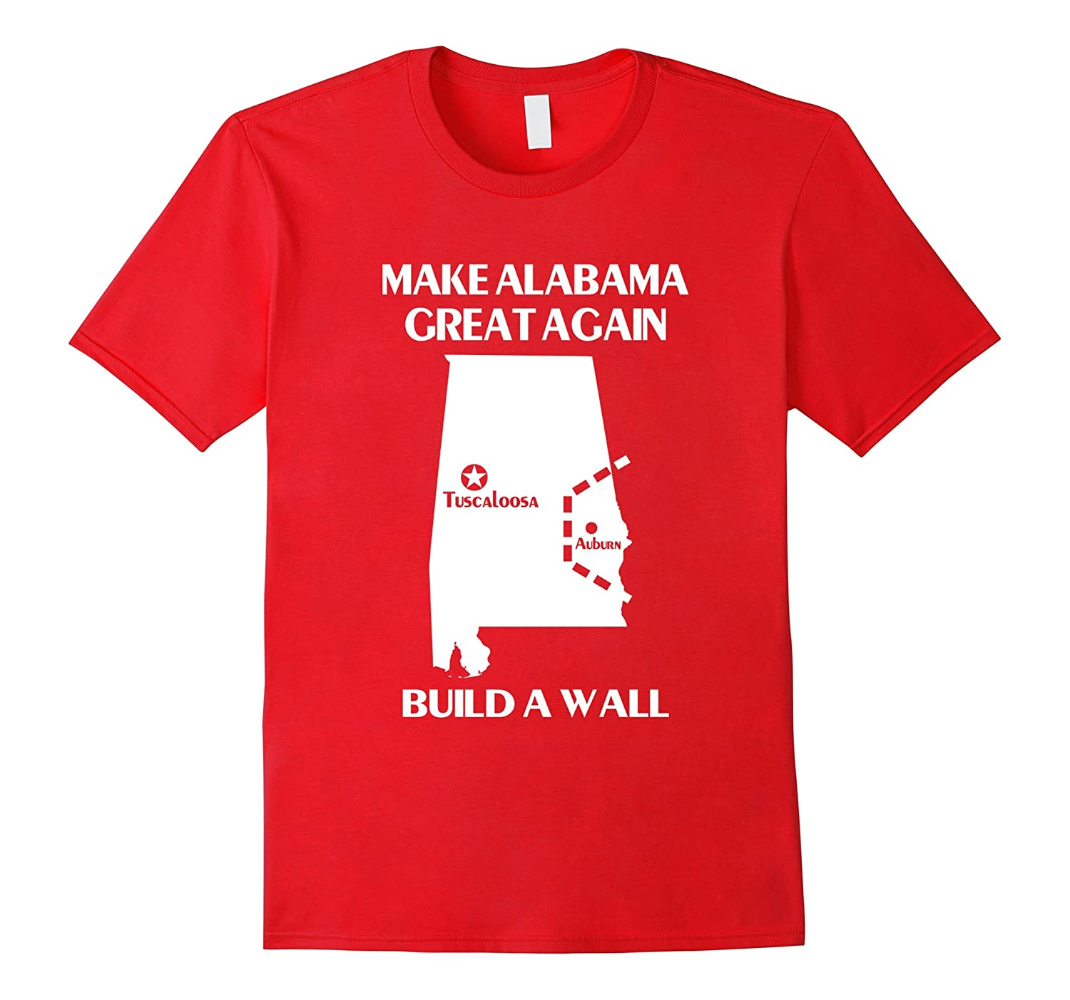 Amazon Build A Wall Make Alabama Great Again T Shirt Clothing