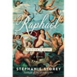 Raphael, Painter in Rome: A Novel