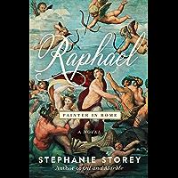 Raphael, Painter in Rome: A Novel