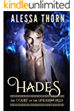 Hades: The Court of the Underworld (Book 3) : A Paranormal Greek Gods Romance