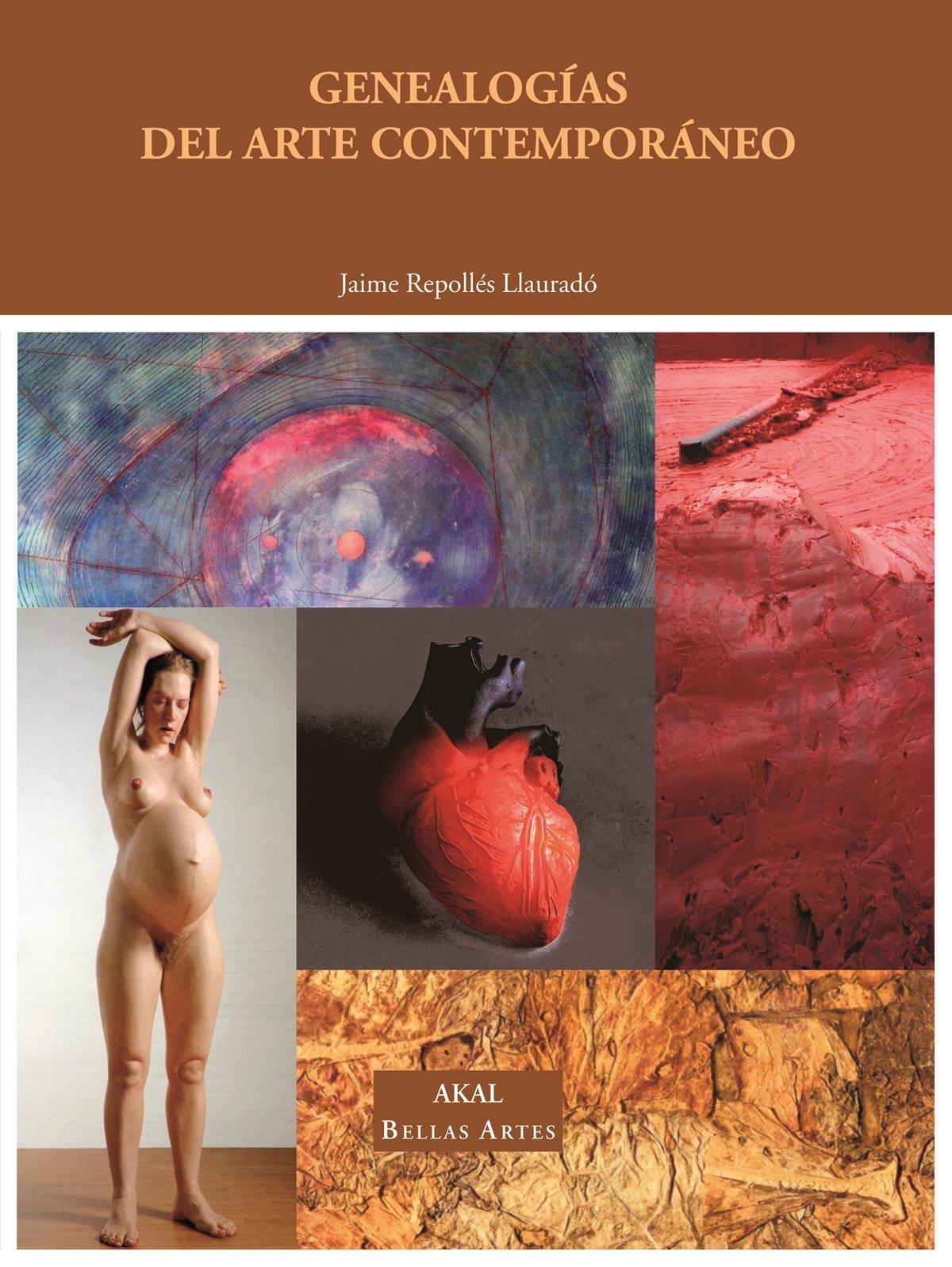 Genealogías del arte contemporáneo (Bellas Artes) Tapa blanda – 6 may 2011 Jaime Repollés Llauradó Ediciones Akal S.A. 8446031272