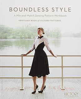 Boundless Style: A Mix-and-Match Sewing Pattern Workbook