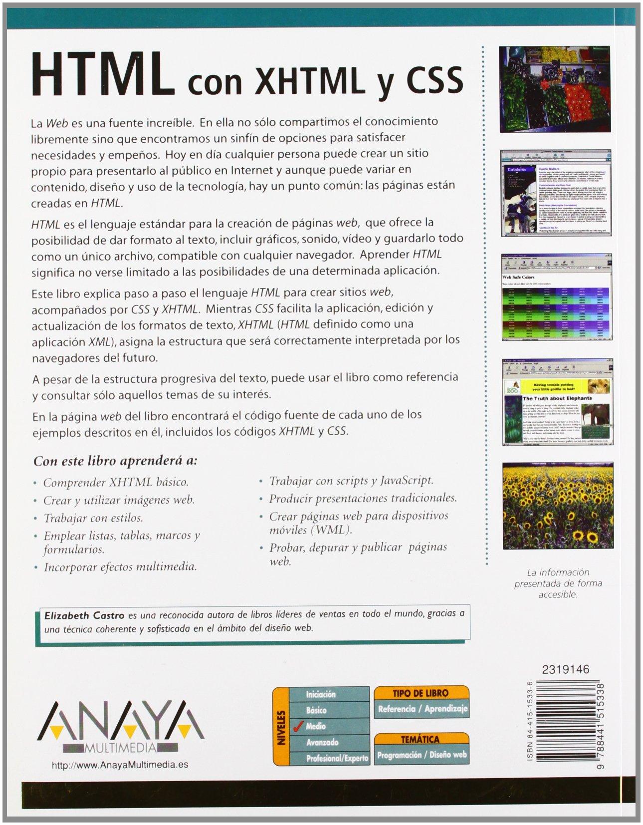 HTML con XHTML y CSS (Diseño Y Creatividad): Amazon.es: Elizabeth Castro: Libros
