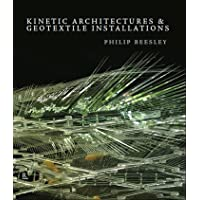 Kinetic Architectures & Geotextile Installations