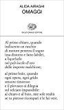 Omaggi (Collezione di poesia Vol. 449)