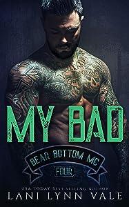My Bad (The Bear Bottom Guardians MC Book 4)