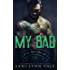 My Bad (The Bear Bottom Guardians MC Book 4)