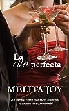 La cita perfecta (Spanish Edition)