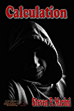 Calculation (Jack Contino Crime Stories Book 3)