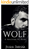 Wolf (The Henchmen MC Book 3)