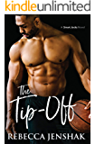 The Tip-Off: A College Sports Romance (Smart Jocks Book 3)