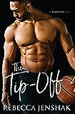 The Tip-Off: A College Sports Romance (Smart Jocks Book 3)