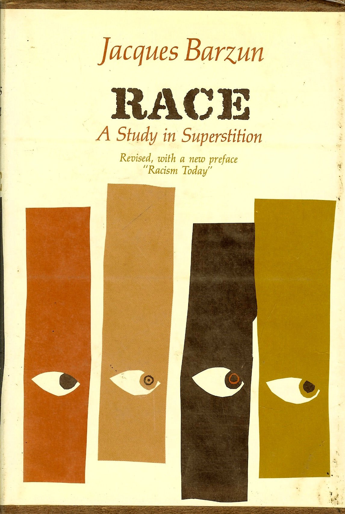Race: a Study in Superstition: BARZUN, Jacques: Amazon.com: Books