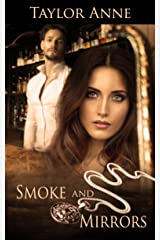 Smoke and Mirrors (Up In Smoke Series) Kindle Edition