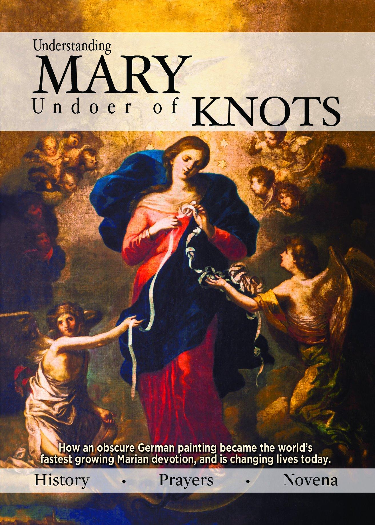 Mary, Undoer Of Knots: Steubenville Press: 0843488018095: Amazon: Books
