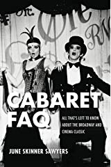 Cabaret FAQ: All That's Left to Know About the Broadway and Cinema Classic Paperback