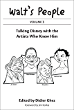 Walt's People: Volume 3: Talking Disney with the Artists Who Knew Him