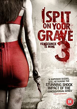 i spit on your grave 3 dvd amazon co uk sarah butler doug