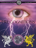 Precognitions (The Boy From Tomorrow Book 2)