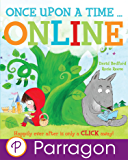 Once Upon a Time...Online (Parragon Read-Along)