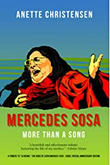 """Mercedes Sosa - More than a Song: A tribute to """"La Negra,"""" The Voice of Latin America (1935 - 2009) Kindle Edition"""